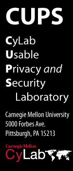 CUPS - CMU Usable Privacy and Security Laboratory - Carnegie Mellon University, 5000 Forbes Ave., Pittsburgh, PA 15213